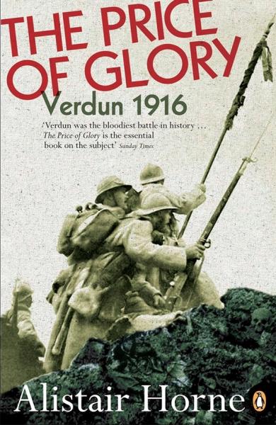 The Price of Glory: Verdun 1916