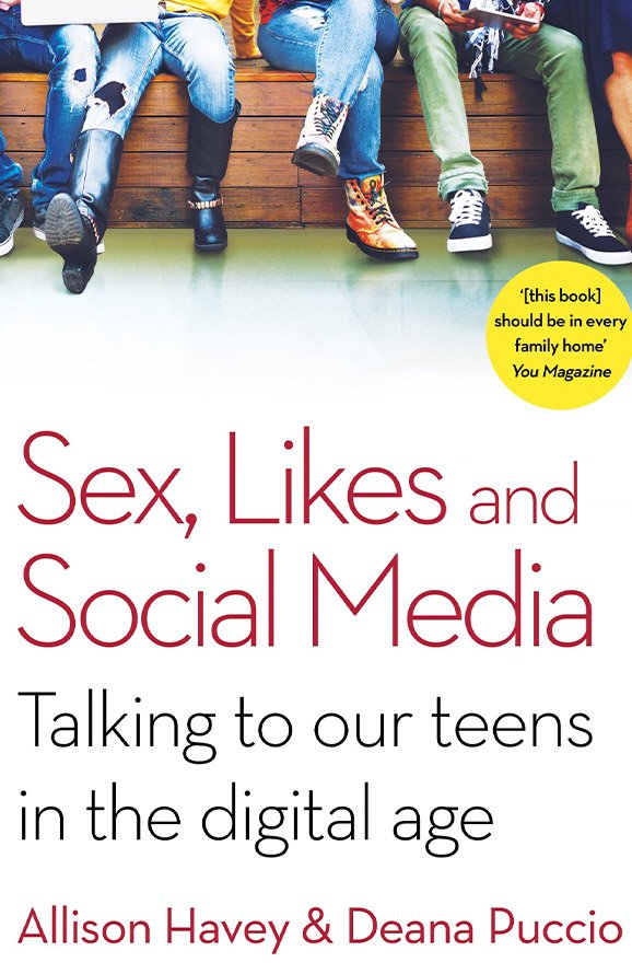 Sex, Likes and Social Media: Talking to Our Teens in the Digital Age