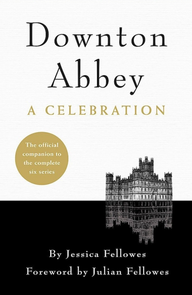 Downton Abbey: A Celebration