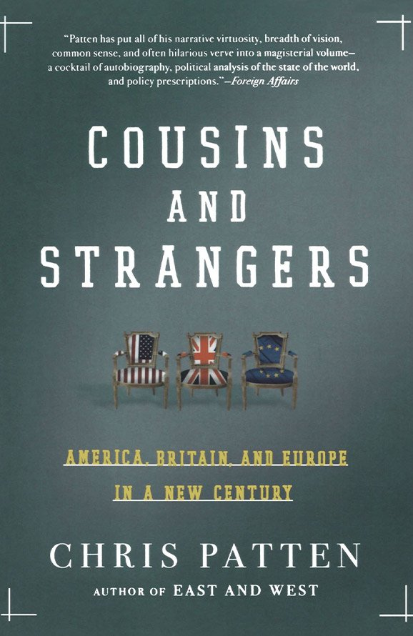 Cousins and Strangers: America, Britain, and Europe in a New Century