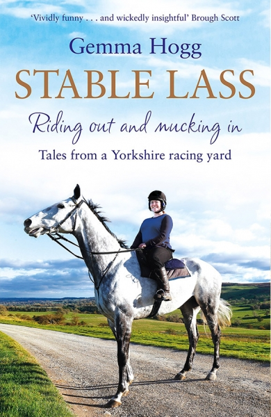 Stable Lass: Riding out and mucking in – tales from a Yorkshire racing yard