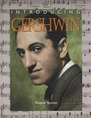 Introducing Gershwin