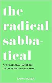 The Radical Sabbatical