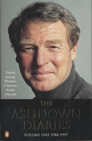 The Ashdown Diaries: Volume 1: 1988-1997