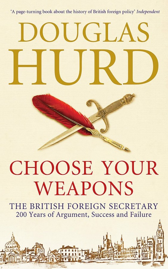 Choose Your Weapons: The British Foreign Secretary