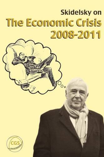 Skidelsky on the Crisis