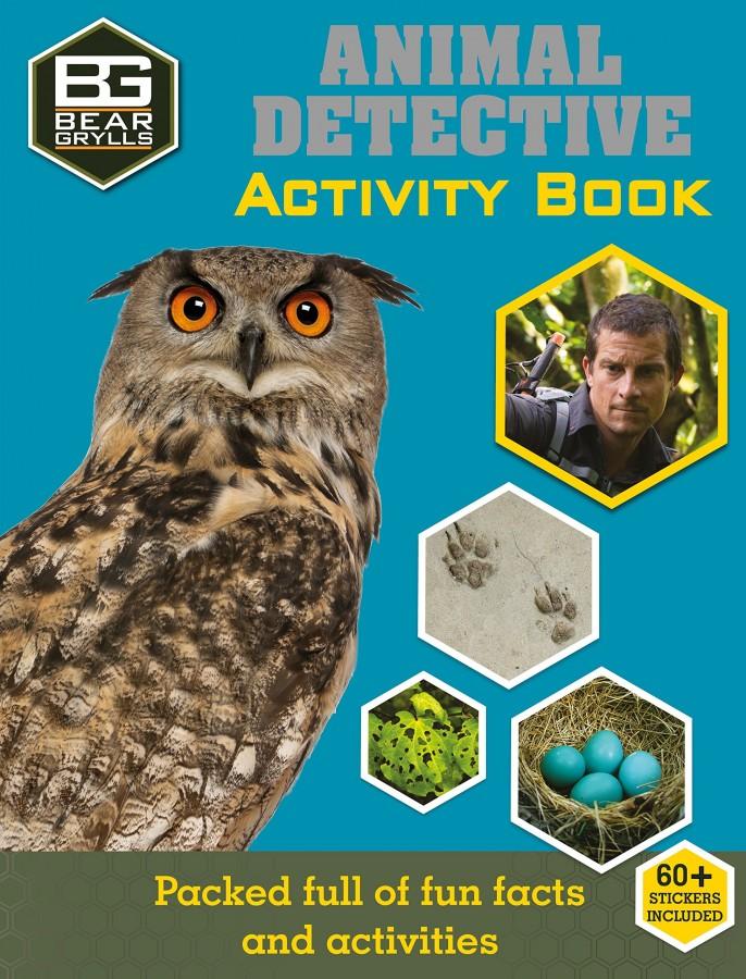Bear Grylls Activity Series: Animal Detective