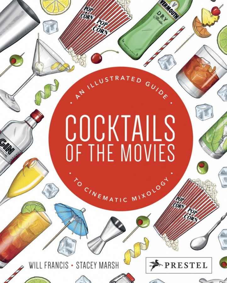 Cocktails of the Movies: An Illustrated Guide to Cinema Mixology