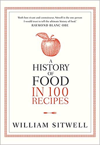 The History of Food in 100 Recipes