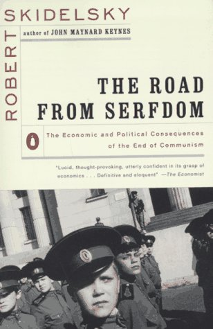 The Road from Serfdom: The Economic And Political Consequences of Communism