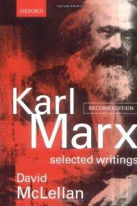 Karl Mark: Selected Writing