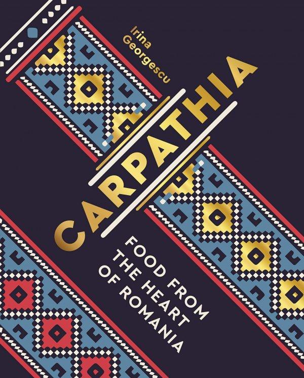 Carpathia: Food from the heart of Romania