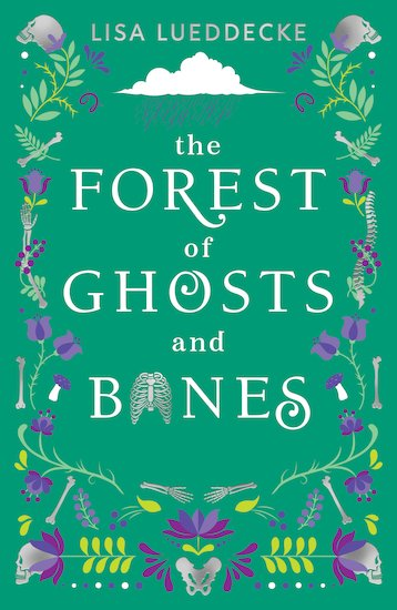 The Forest of Ghosts and Bones