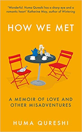 How We Met: A Memoir of Love and Other Misadventures