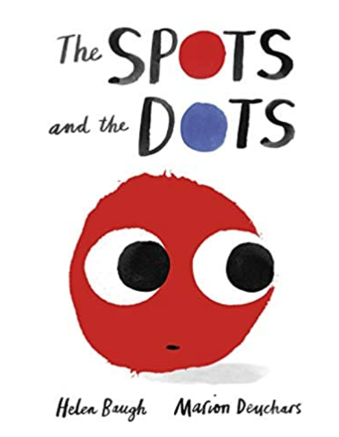 The Spots and Dots illustrated by Marion Deuchars