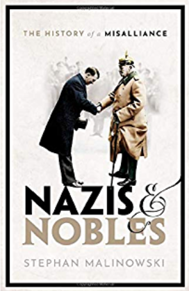 Nazis and Nobles: The History of a Misalliance